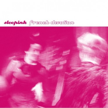 sleepink - french devotion