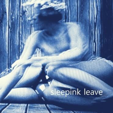 sleepink - leave